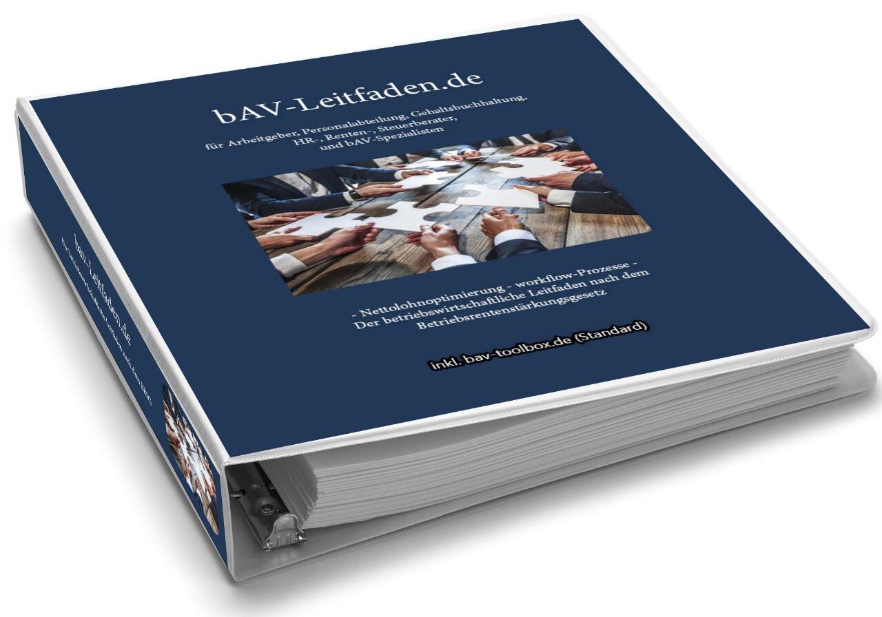 Empfehlung bAV-Leitfaden für Arbeitgeber, Personalabteilung, Gehaltsbuchhaltung, HR-, Renten- und Steuerberater www.bAV-Leitfaden.de