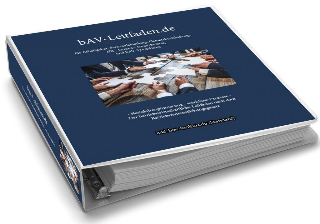 bAV-Leitfaden.de Der Leitfaden in der betrieblichen Altersversorgung für Arbeitgeber, Steuerberater HR-Mitarbeiter, bAV-Spezialisten